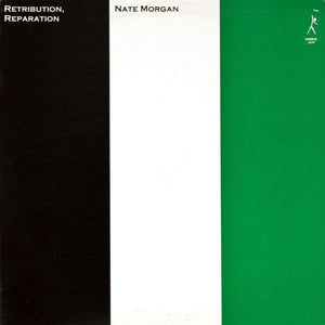 Nate Morgan - Retribution, Reparation LP