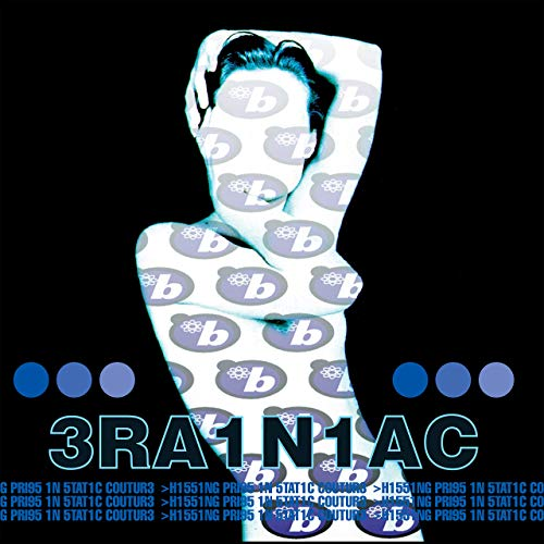 Brainiac - Hissing Prigs in Static Couture LP