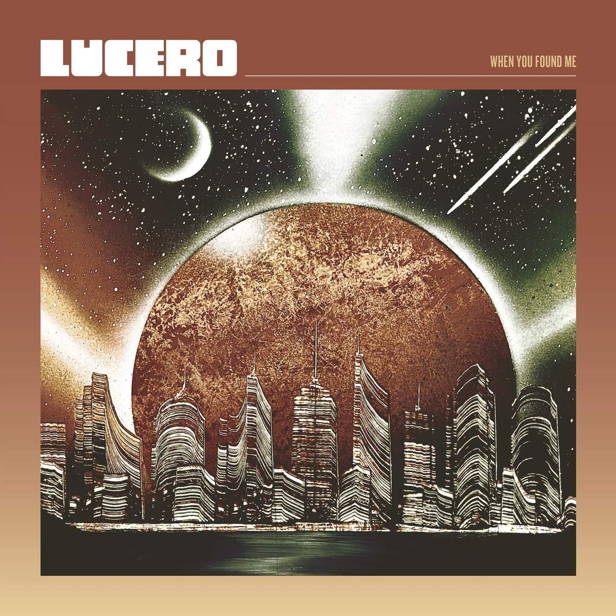 Lucero - When You Found Me LP