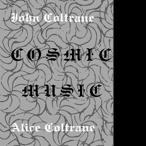 John Coltrane / Alice Coltrane - Cosmic Music LP