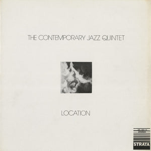 The Contemporary Jazz Quintet - Location LP