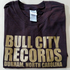 Bull City Records T-shirt! (Brown Shirt / Gold Ink)