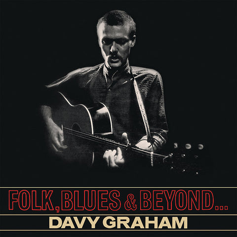 Davy Graham - Folk, Blues & Beyond LP
