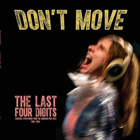 Last Four Digits - Don't Move LP (Coke Bottle Clear Vinyl Edition)