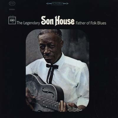 Son House - Father of Folk Blues LP