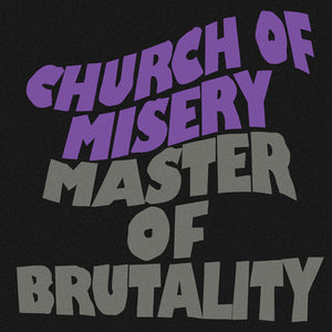 Church of Misery - Master of Brutality 2LP