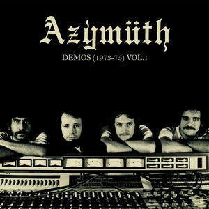 Azymuth - Demos (1973-75) Vol. 1 LP