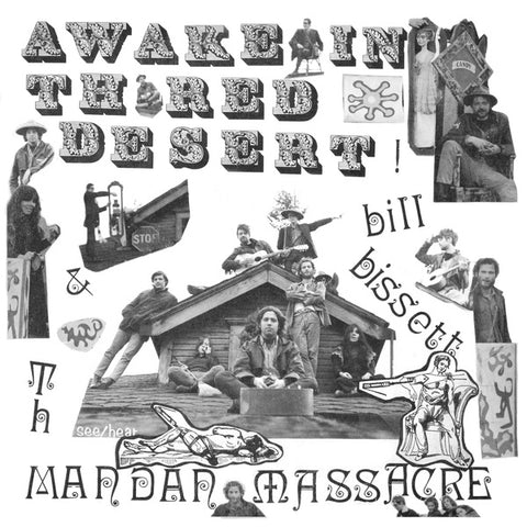 Bill Bissett & Th' Mandan Massacre - Awake in th' Red Desert LP