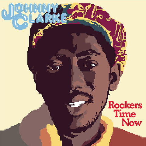 Johnny Clarke - Rockers Time Now LP