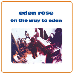 Eden Rose - On the Way to Eden LP