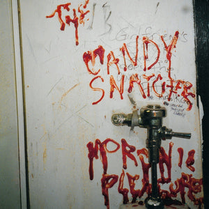 The Candy Snatchers - Moronic Pleasures LP
