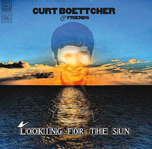 Curt Boettcher and Friends - Looking for the Sun LP