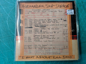 Alexander 'Skip' Spence - I Want a Rock & Roll Band 7""