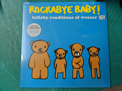 Rockabye Baby! Lullaby Renditions of Weezer LP