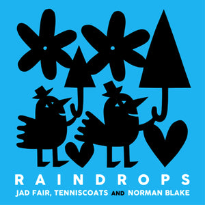 Jad Fair / Tenniscoats / Norman Blake - Raindrops 2LP