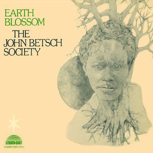 The John Betsch Society - Earth Blossom LP