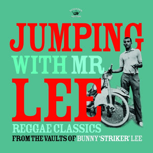 Bunny 'Striker' Lee - Jumping with Mr. Lee: Reggae Classics from the Vault LP