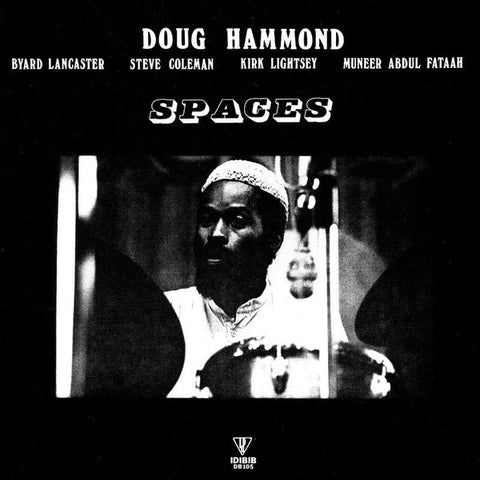 Doug Hammond - Spaces LP