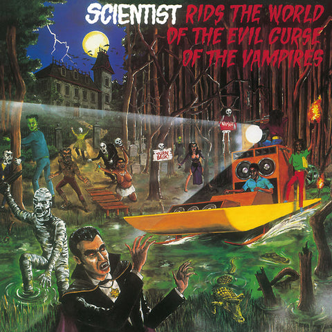 Scientist - Rids the World of the Evil Curse of the Vampires LP