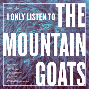Various - I Only Listen To The Mountain Goats: All Hail West Texas 2LP (Pink & Blue Vinyl Edition)