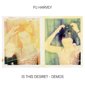 PJ Harvey - Is This Desire?: Demos LP