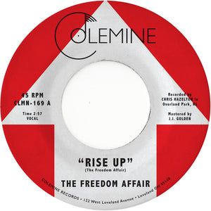 The Freedom Affair - Rise Up 7""