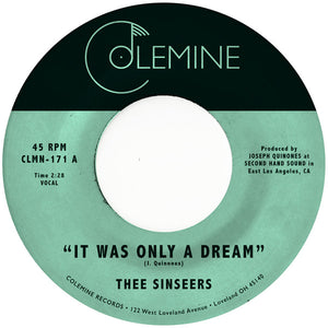The Sinseers - It Was Only a Dream 7""