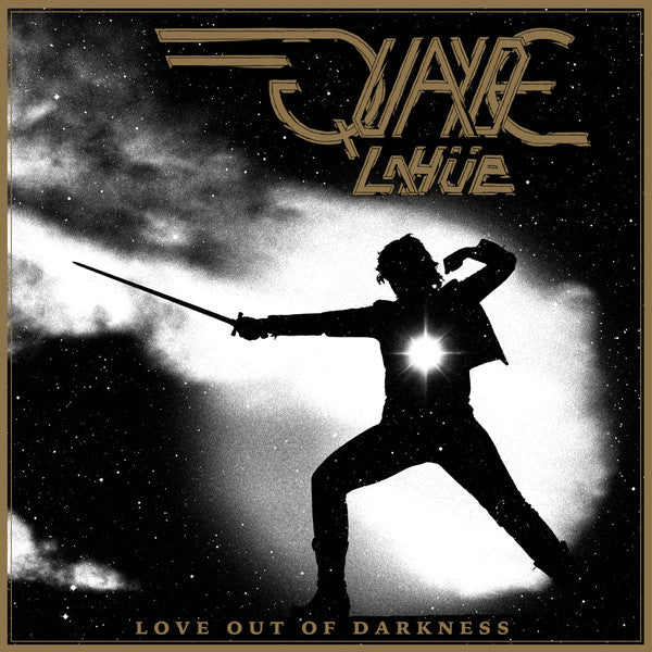 Quayde LaHue - Loge Out of Darkness LP