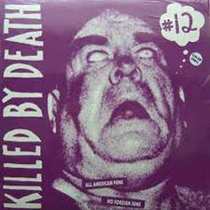 Various - Killed By Death #12: All American Punk No Foreign Junk LP
