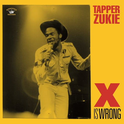 Tapper Zukie - X Is Wrong LP