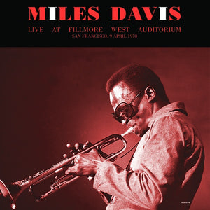 Miles Davis - Live at Fillmore West Auditorium: 9 April 1970 2LP