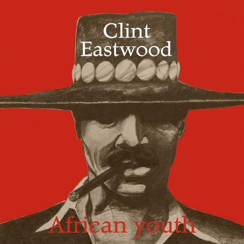 Clint Eastwood - African Youth LP