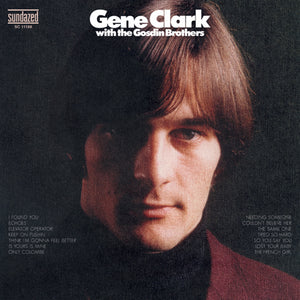 Gene Clark - With the Gosdin Brothers LP