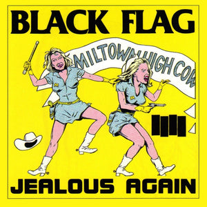 Black Flag - Jealous Again 12""
