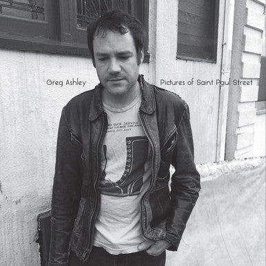 Greg Ashley - Pictures of Saint Paul Street LP