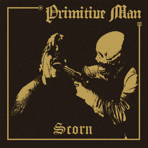 Primitive Man - Scorn LP (Ltd Bone White & Black Vinyl Edition)