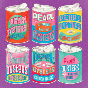 Pearl & the Oysters - Canned Music LP