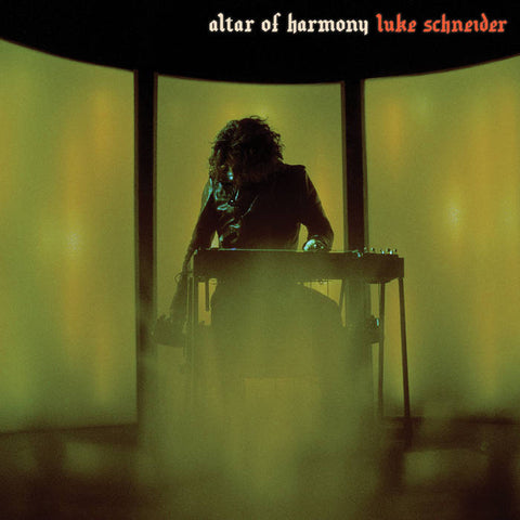 Luke Schneider - Altar of Harmony LP