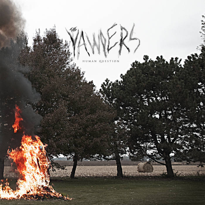 The Yawpers - Human Question LP