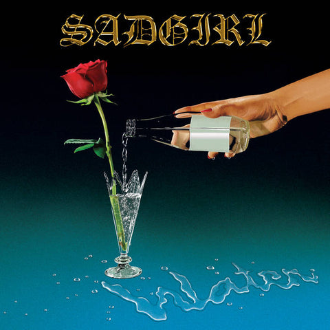 SadGirl - Water LP