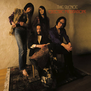 The Silence - Electric Meditations LP