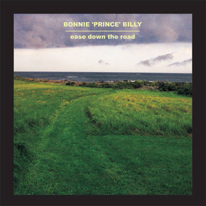 Bonnie Prince Billy - Ease Down the Road LP