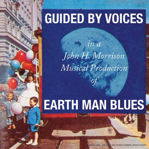 Guided By Voices - Earth Man Blues LP