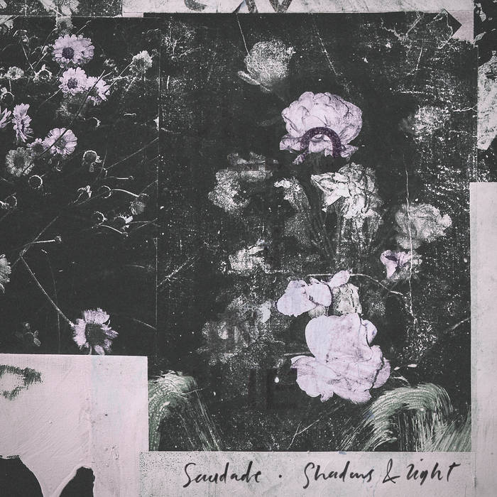 Saudade - Shadows & Light / Sanctuary Dub LP