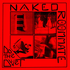 Naked Roommate - Do the Duvet LP (Ltd Cherry Red Vinyl)
