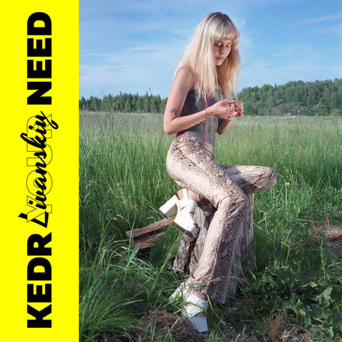 Kedr Livanskiy - Your Need LP