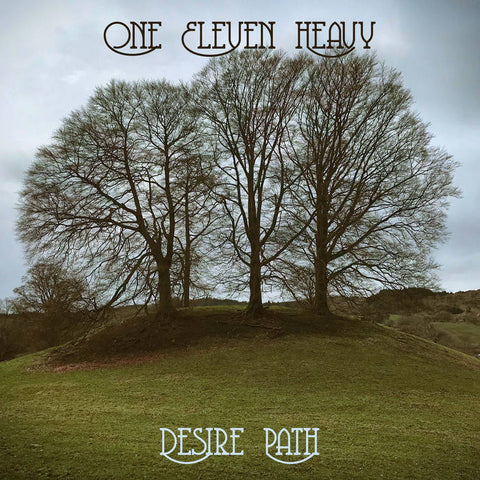 One Eleven Heavy - Desire Path LP