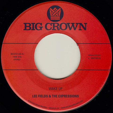 Lee Fields & The Expressions - Wake Up 7""