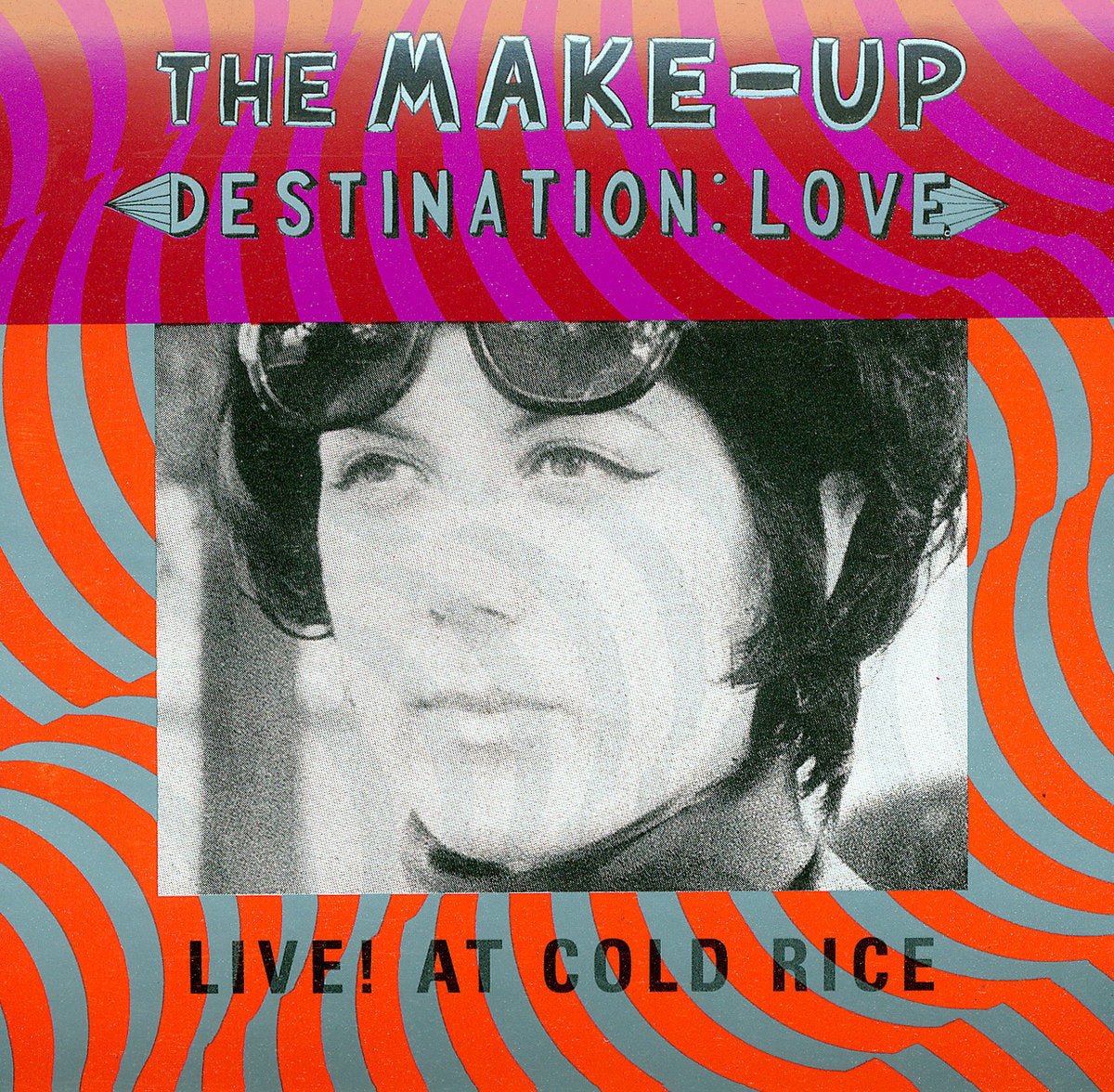 The Make-Up - Destination Love Live! At Cold Rice LP