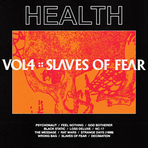 Health - Vol. 4: Slaves of Fear LP
